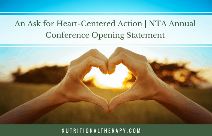 An Ask for Heart-Centered Action | NTA Annual Conference Opening Statement