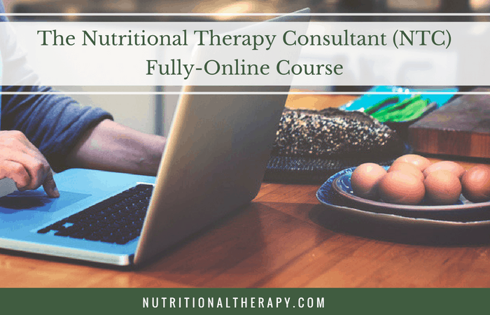 The Nutritional Therapy Consultant (NTC) Fully-Online Course