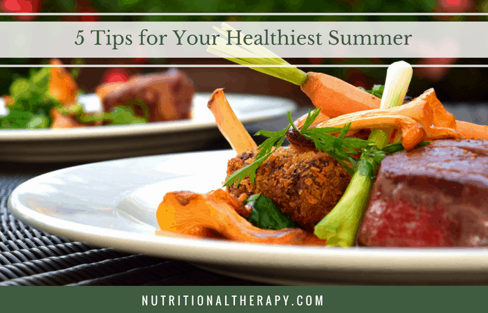 5 Tips For Healthiest Summer