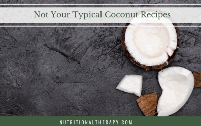Not Your Typical Coconut Recipes