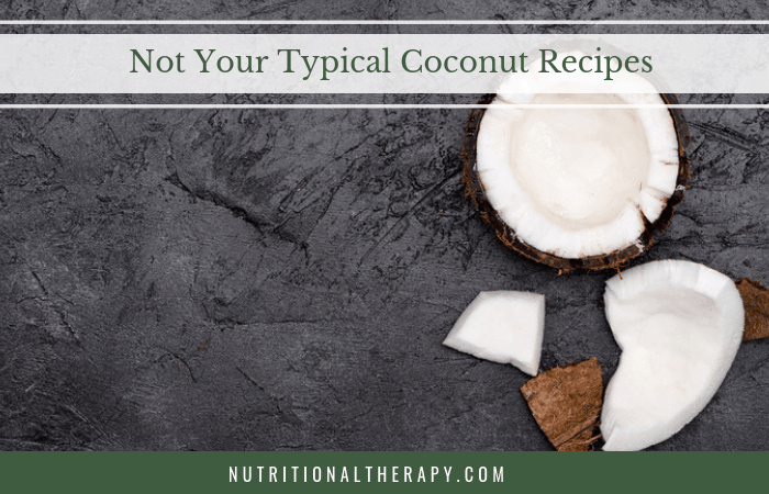 Not Your Typical Coconut Recipes Header Image
