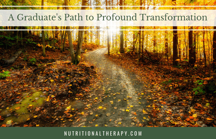 A Graduate's Path to Profound Transformation