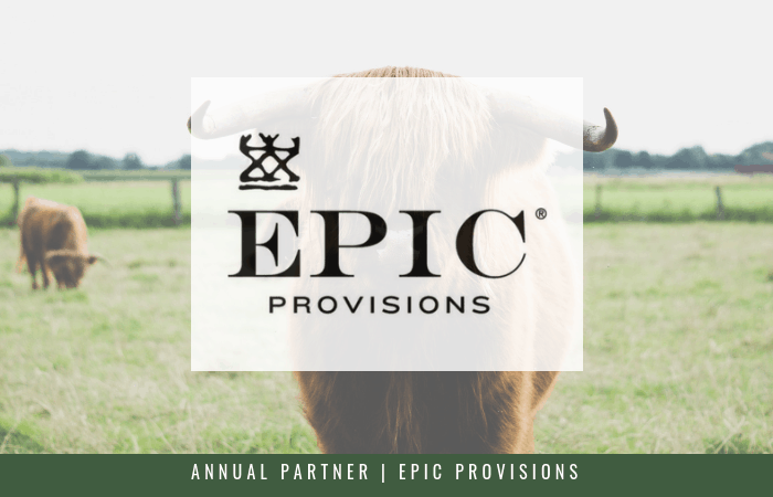 Featuring our Annual Partner, EPIC Provisions, creators of the grass-fed performance bars