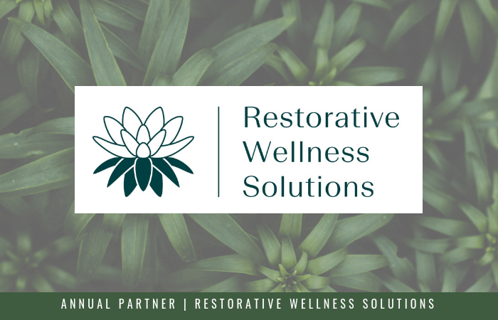 Featuring our Annual Partner, Restorative Wellness Solutions
