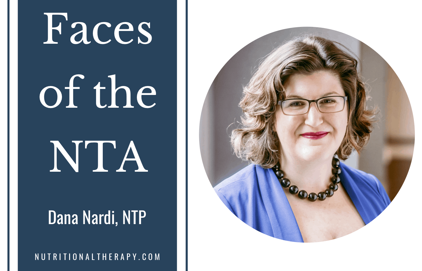 Faces Of The NTA Meet Dana Nardi