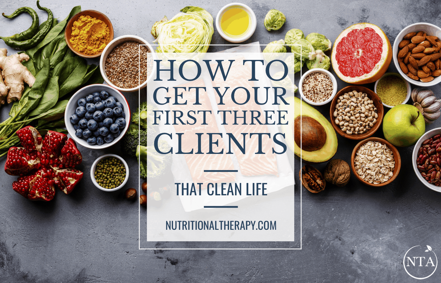 How To Get Your First Three Clients As A Nutrion Professional