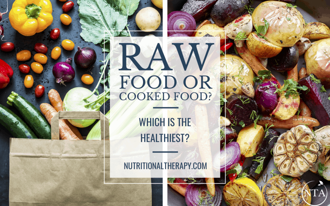 Raw Food or Cooked Food, Which is the Healthiest? Put Down that Kale Smoothie!