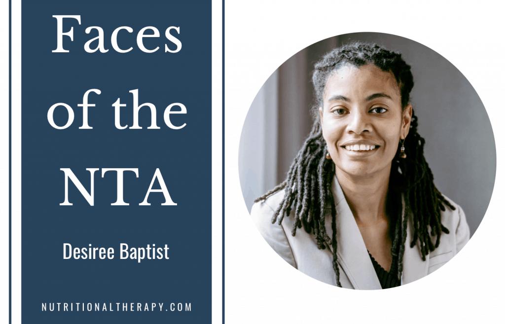 Faces Of The NTA Meet Desiree Baptist