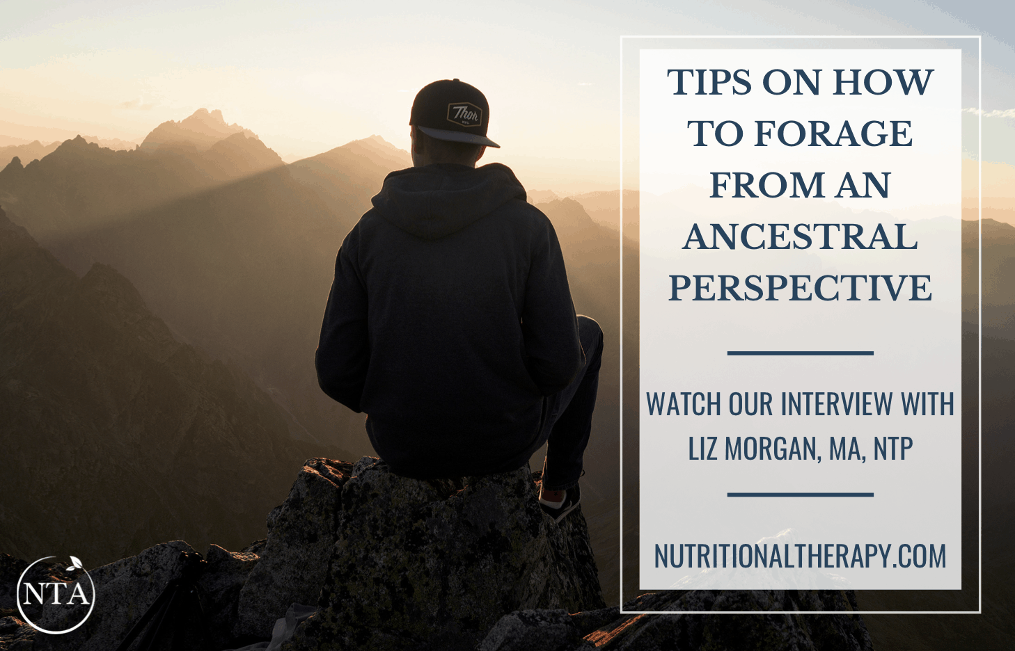 Tips On How To Forage From An Ancestral Perspective
