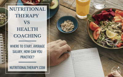 Nutritional Therapy vs Health Coaching: Where to Start, Average Salary, How Can You Practice?