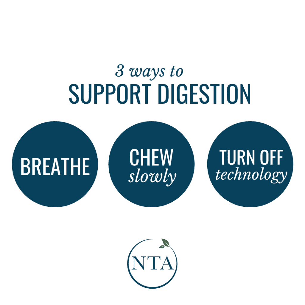 3 ways to support digestion: Breath, Chew Slowly, Turn off Technology