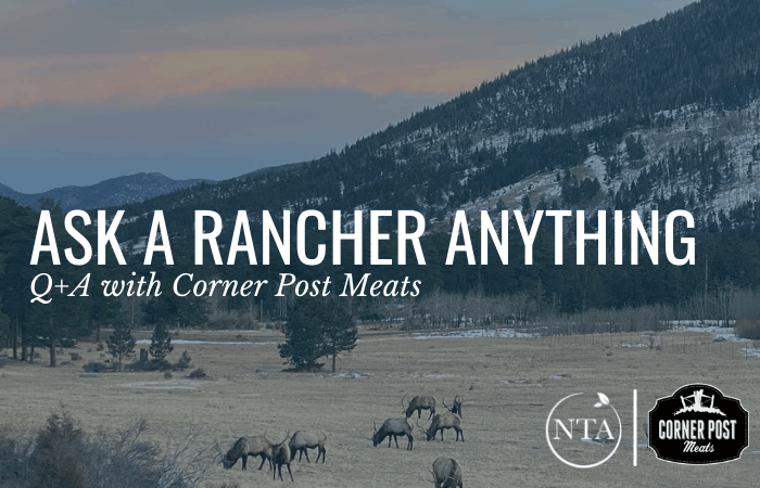 Ask a Rancher Anything Q+A with Corner Post Meats