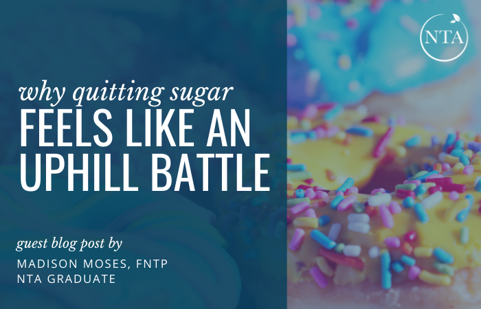 Why Quitting Sugar Feels Like an Uphill Battle