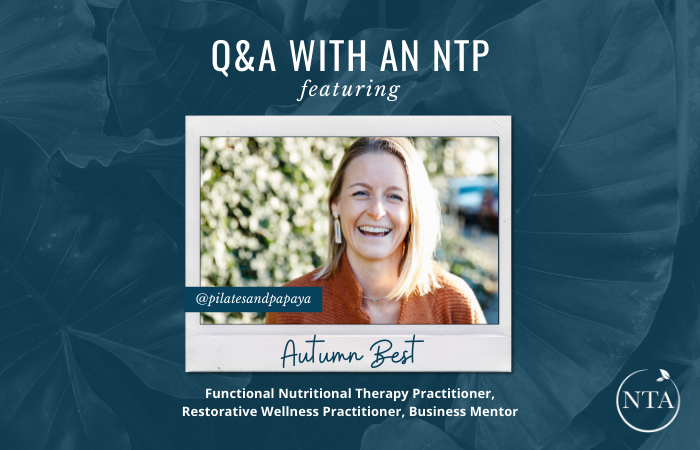 Q&A with an NTP featuring Autumn Best